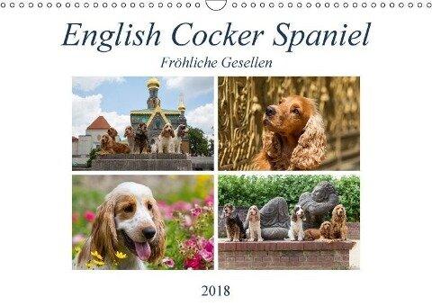 English Cocker Spaniel - Fröhliche Gesellen (Wandkalender 2018 DIN A3 quer) Dieser erfolgreiche Kalender wurde dieses Jahr mit gleichen Bildern und aktualisiertem Kalendarium wiederveröffentlicht. - Fotodesign Verena Scholze