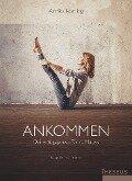 Ankommen - Annika Isterling