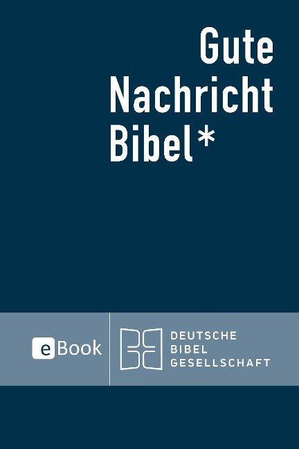 Gute Nachricht Bibel eBook - Deutsche Bibelgesellschaft
