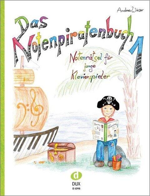 Das Notenpiratenbuch Band 1 - Andrea Wieser