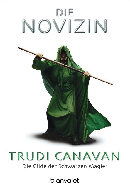 Die Gilde der Schwarzen Magier - Die Novizin - Trudi Canavan