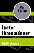 Lauter Ehrenmänner - Meg O'Brien