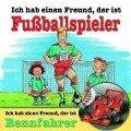 Ich hab einen Freund, der ist Fußballspieler / Rennfahrer. CD - Ralf Butschkow, Andreas Hoffmann