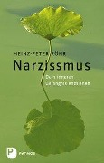 Narzissmus - Heinz-Peter Röhr