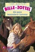 Bille und Zottel - Ein ganz besonderer Sommer - Tina Caspari