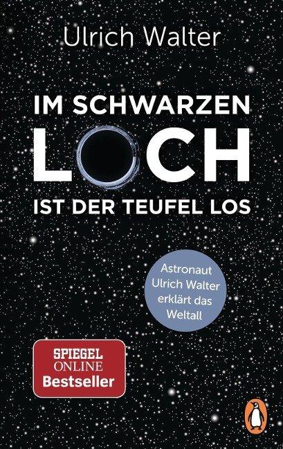 Im Schwarzen Loch ist der Teufel los - Ulrich Walter