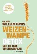 Weizenwampe - Detox - William Davis