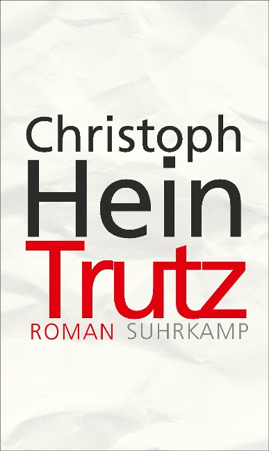 Trutz - Christoph Hein