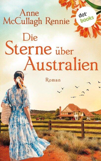 Die Sterne über Australien - Anne McCullagh Rennie