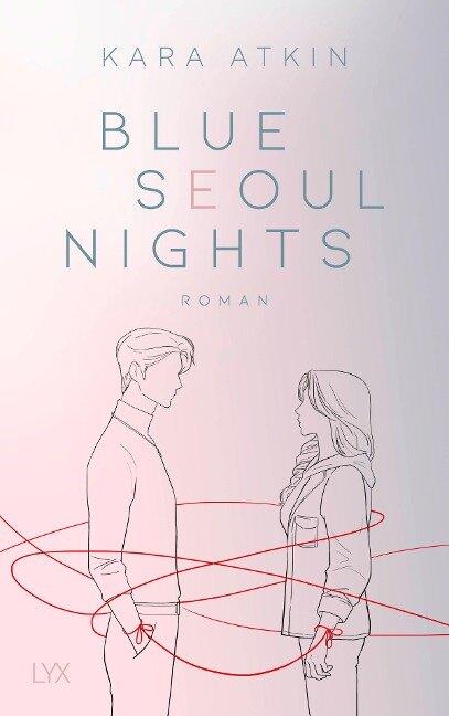 Blue Seoul Nights - Kara Atkin
