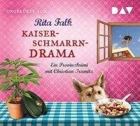 Kaiserschmarrndrama. Ein Provinzkrimi - Rita Falk