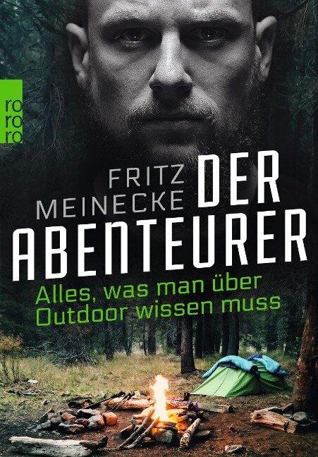 Der Abenteurer - Fritz Meinecke