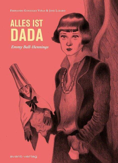 Alles ist Dada - Fernando Gonzáles Viñas, José Lázaro