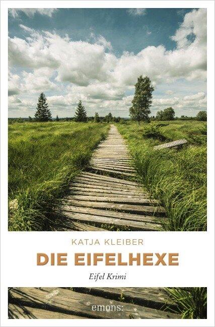 Die Eifelhexe - Katja Kleiber
