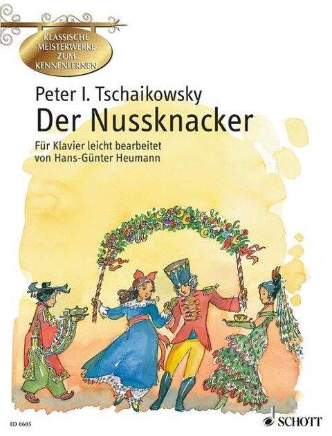 Der Nussknacker - Peter Iljitsch Tschaikowsky