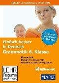 Einfach besser in Deutsch Grammatik 6. Klasse. Windows Vista/XP/2000/ME/98 -