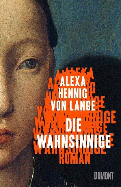 Die Wahnsinnige - Alexa Hennig Von Lange
