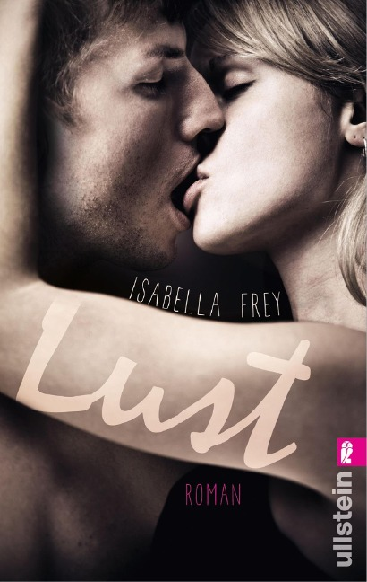 Lust - Isabella Frey