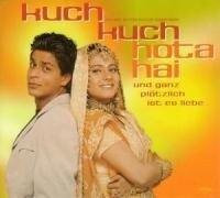 Und ganz plötzlich ist es Liebe - OST/Various/Kuch Kuch Hota Hai