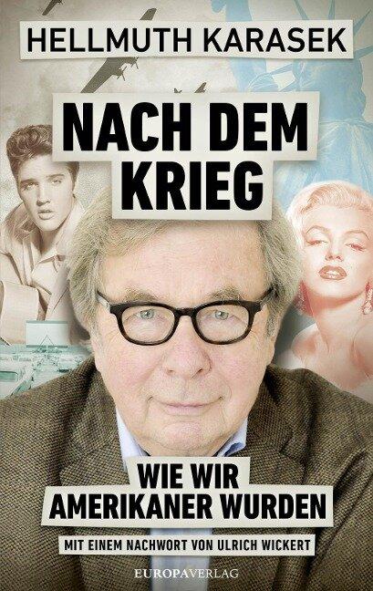 Nach dem Krieg - Hellmuth Karasek