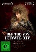 DER TOD VON LUDWIG XIV. -