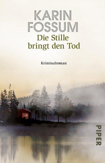 Die Stille bringt den Tod - Karin Fossum