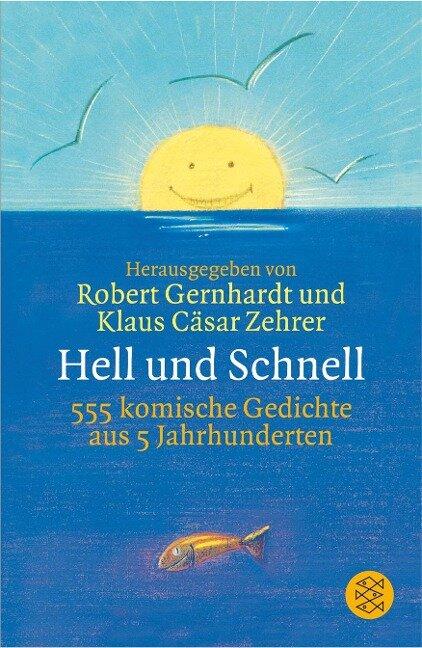 Hell und Schnell -