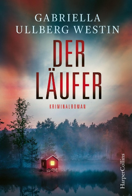 Der Läufer - Gabriella Ullberg Westin