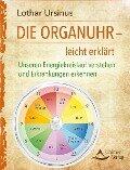 Die Organuhr - leicht erklärt - Lothar Ursinus