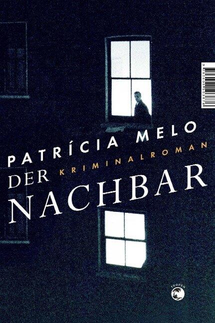 Der Nachbar - Patrícia Melo