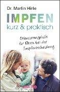 Impfen kurz & praktisch - Martin Hirte