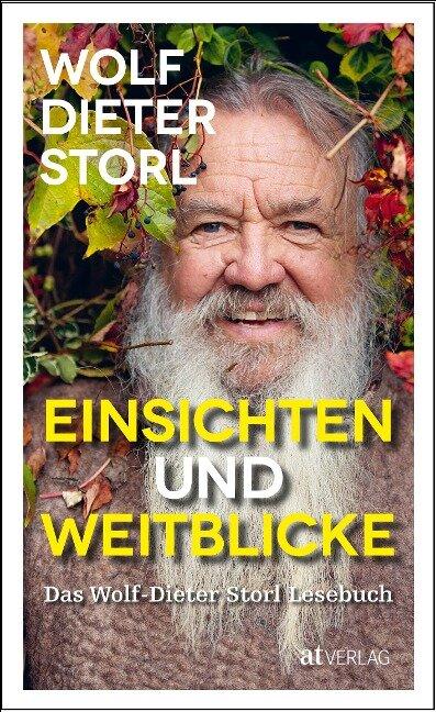 Einsichten und Weitblicke - Wolf-Dieter Storl