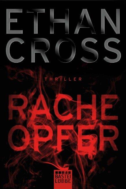 Racheopfer - Ethan Cross