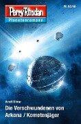 Die Verschwundenen von Arkona / Kometenjäger - Arndt Ellmer