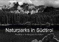 Naturparks in Südtirol (Wandkalender 2018 DIN A2 quer) Dieser erfolgreiche Kalender wurde dieses Jahr mit gleichen Bildern und aktualisiertem Kalendarium wiederveröffentlicht. - Günter Linderer