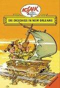 Die Digedags, Amerikaserie 07. Die Digedags in New Orleans - Lothar Dräger