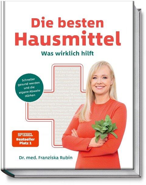 Die besten Hausmittel - Franziska Rubin, Gudrun Strigin