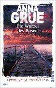 Die Wurzel des Bösen - Anna Grue