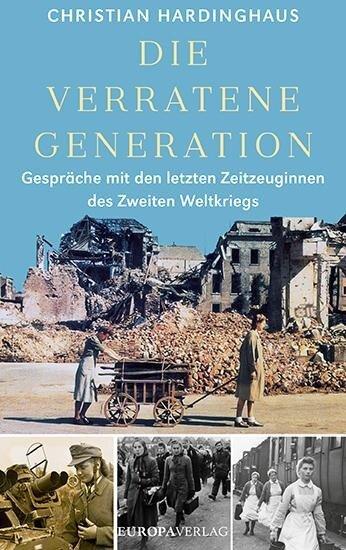 Die verratene Generation - Christian Hardinghaus