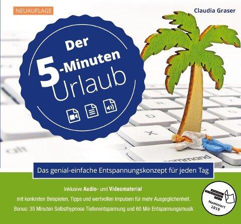 Der 5-Minuten-Urlaub - Claudia Graser