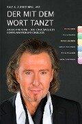 Der mit dem Wort tanzt - Ralf Zunker