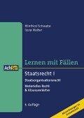 Lernen mit Fällen Staatsrecht I Staatsorganisationsrecht - Winfried Schwabe, Tasia Walter