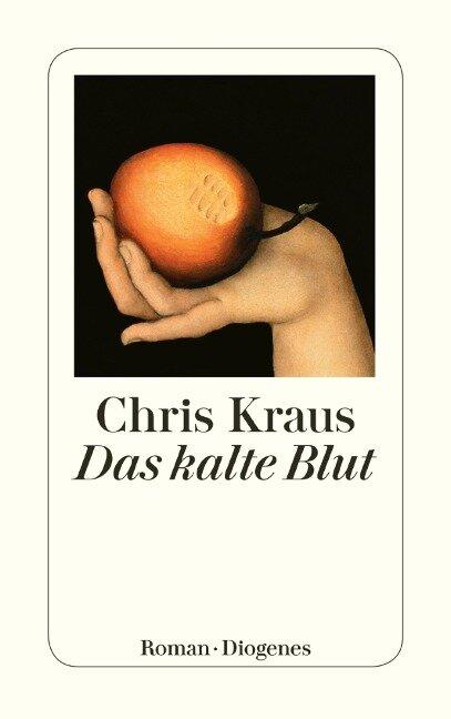 Das kalte Blut - Chris Kraus