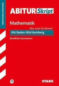 STARK AbiturSkript Berufliches Gymnasium - Mathematik - Baden-Württemberg -