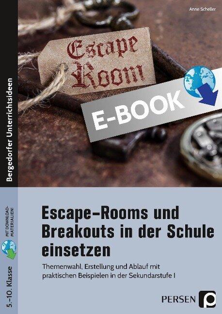 Escape Rooms und Breakouts in der Schule einsetzen - Anne Scheller
