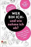 Wer bin ich - und wie nehme ich ab? - Claudia Hochbrunn