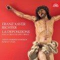 La Deposizione dalla Croce di Gesu Cristo (Weltersteinspielung) - Franz Xaver Richter