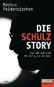 Die Schulz-Story - Markus Feldenkirchen