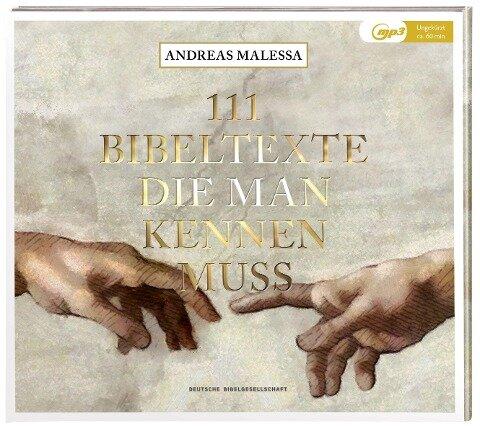 111 Bibeltexte die man kennen muss - Andreas Malessa