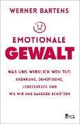 Emotionale Gewalt - Werner Bartens